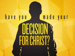 have_you_made_your_decision_for_christ-title-2-still-4x3