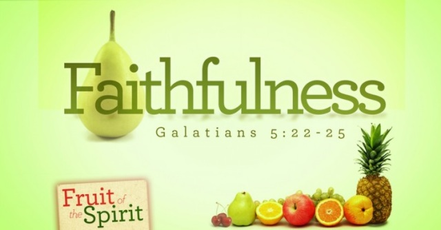 Fruit-of-the-Spirit-Faithfulness-1024x399