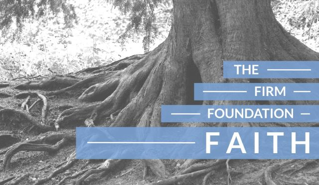 Faith-The-Firm-Foundation-series-graphic