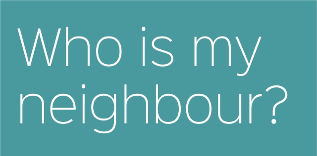 who-is-my-neighbour