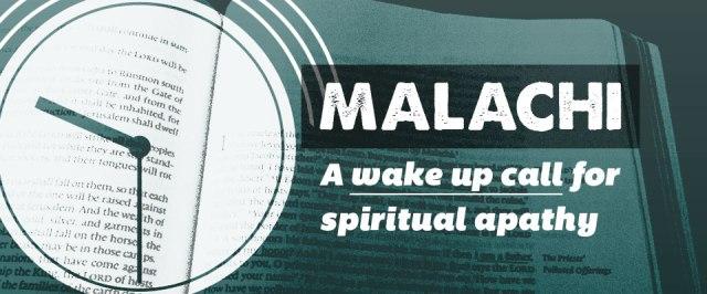 malachi spiritual apathy