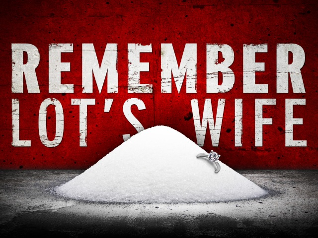 remember lot's wife_t_nv
