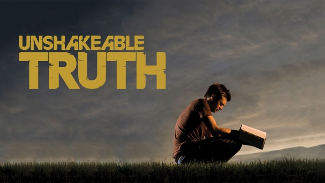 Truth Unshakable