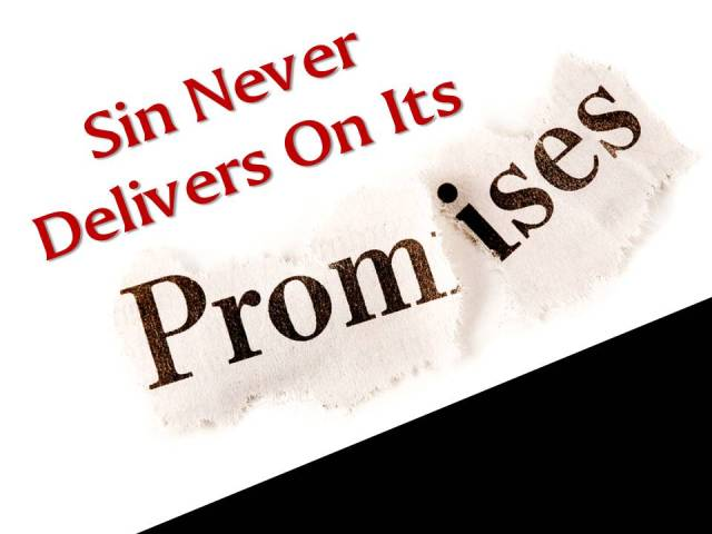 sin never delivers