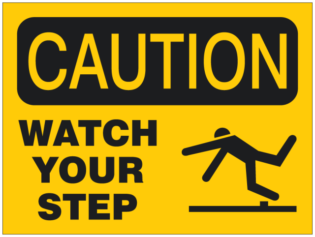 watch your step sign man