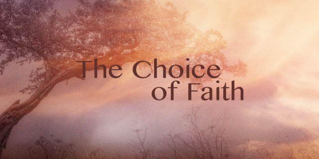 faith choice