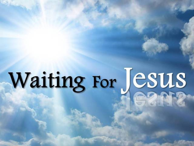 Waiting For Jesus