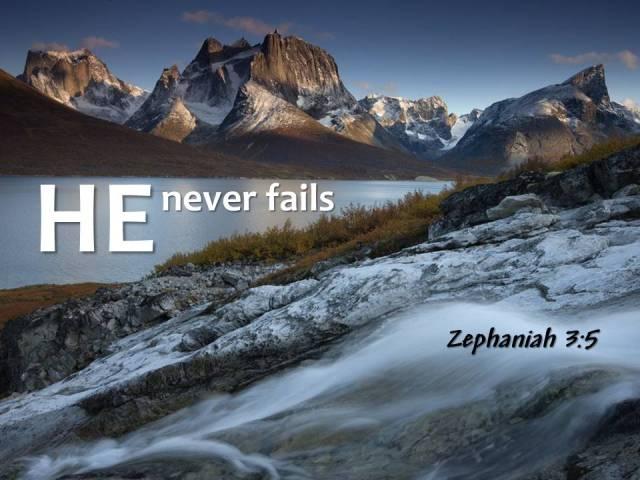 Zeph 35 He never fails