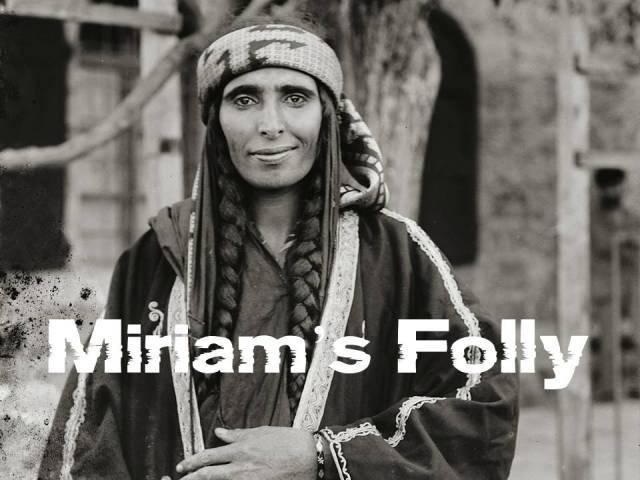 Miriam's Folly