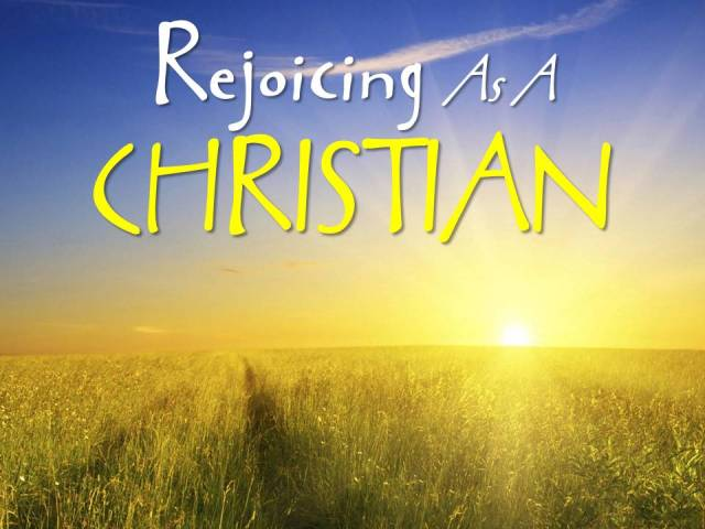 Rejoicing As A CHRISTIAN