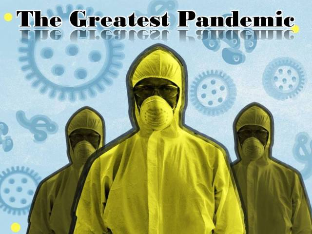 Greatest Pandemic