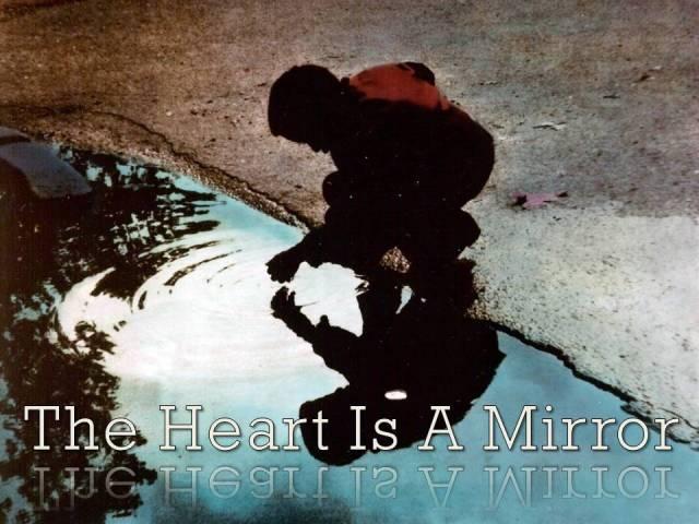 heart is mirror