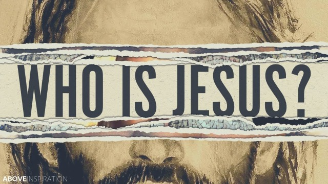 jesus who is