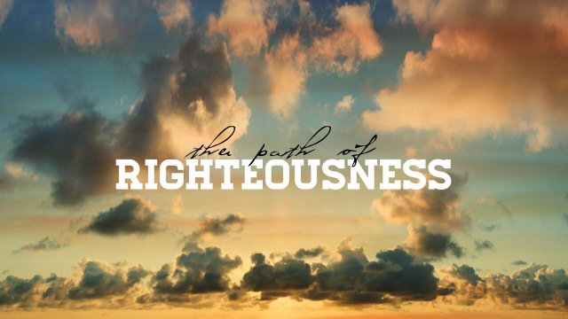 righteousness path of