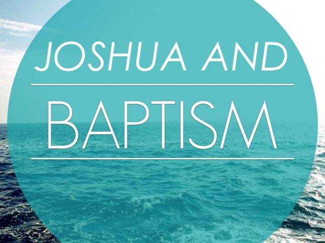 Joshua Baptism
