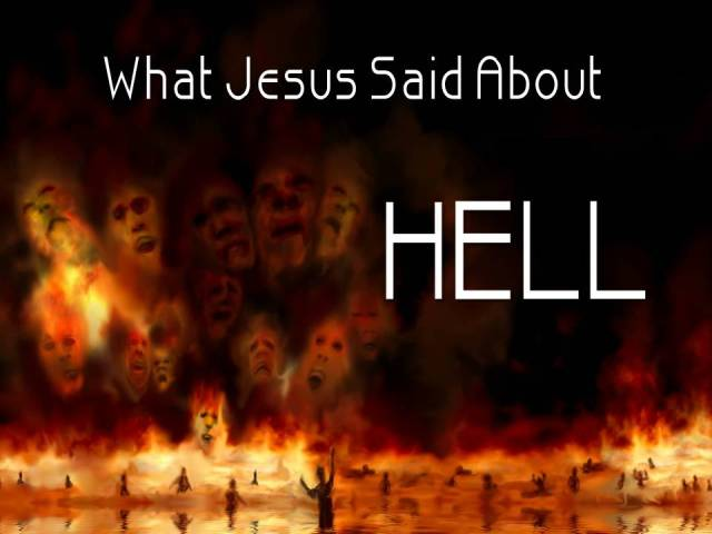 What Jesus Said About hell